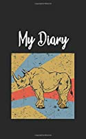 My Diary: Rhino Africa Safari Savanne Retro and Vintage Style 100 Pages Lined
