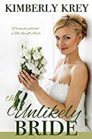 The Unlikely Bride: A Sweet Country Romance (Cobble Creek Small Town Romance)