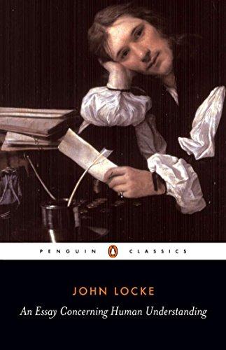 Download An Essay Concerning Human Understanding (Penguin Classics) 0140434828