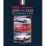 Alfa Romeo 2000 and 2600: The Complete Story