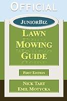 Official JuniorBiz Lawn Mowing Guide [並行輸入品]
