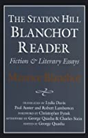 STATION HILL BLANCHOT READER by Maurice Blanchot(1995-02-01)