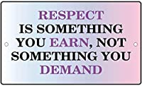 S-RONG雑貨屋 Respect You Earn Not Demand Novelty Funny ブリキブリキ 看板レトロ デザイン .20x30cm Sign