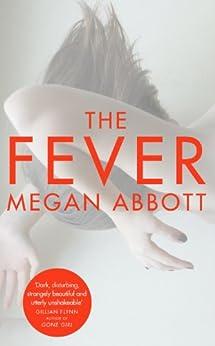 The Fever by [Abbott, Megan]