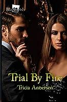 Trial By Fire (Black Irish)