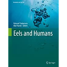 Eels and Humans (Humanity and the Sea)