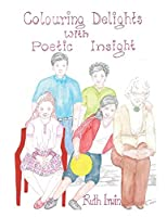 Colouring Delights With Poetic Insight