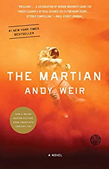 [Weir, Andy]のThe Martian: A Novel (English Edition)