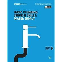 Basic Plumbing Services Skills: Water Supply