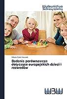 Badania porównawcze dotyczące europejskich dzieci i rozwodów