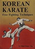 Korean Karate: Free Fighting Techniques [並行輸入品]