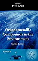 Organometallic Compounds in the Environment