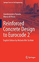 Reinforced Concrete Design to Eurocode 2 (Springer Tracts in Civil Engineering)
