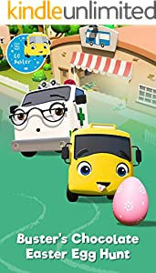 Buster's Chocolate Easter Egg Hunt - Educational Book for Kids - Picture Books for Children: by Little Baby Bum (Buster and Friends 4) (English Edition)