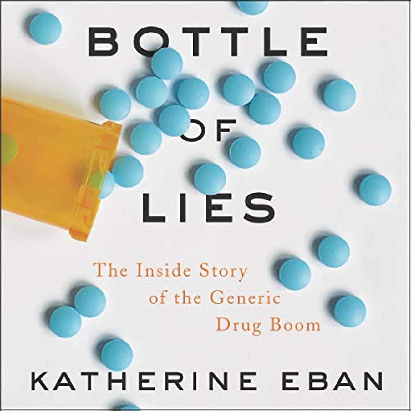 線咲く虎Bottle of Lies: The Inside Story of the Generic Drug Boom