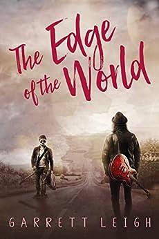The Edge of the World by [Leigh, Garrett]