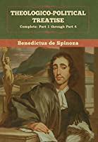 Theologico-Political Treatise - (Complete: Part 1 through Part 4)