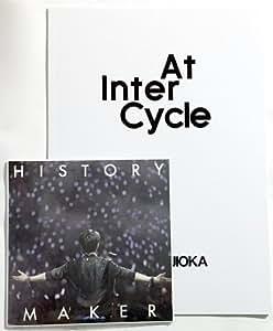 History Maker at InterCycle ZINE(B5サイズ20pフォトブック)付き