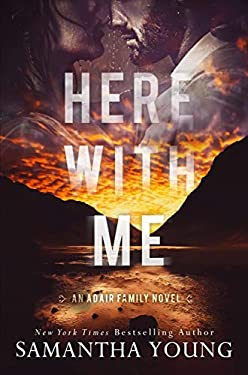 Here With Me (The Adair Family Series Book 1)