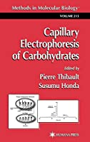 Capillary Electrophoresis of Carbohydrates (Methods in Molecular Biology)