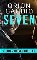 Seven: A James Turner Thriller