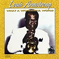 What a Wonderful by Louis Armstrong (2006-01-01)