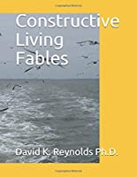 Constructive Living Fables