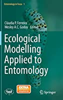 Ecological Modelling Applied to Entomology (Entomology in Focus)