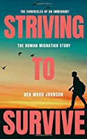 Striving to Survive: The Human Migration Story