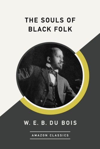 the souls of black folks • the souls of black folk by web du bois is published by yale university press (£799) to order a copy go to bookshoptheguardiancom or call 0330 333 6846.