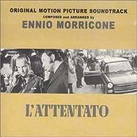 L' Attentato by Ennio Morricone (2001-05-04)