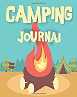 Camping Journal: Perfect RV Journal/Camping Diary or Gift for Campers or Hikers: || Over 150 Pages with Prompts for Writing: Capture Memories,Shopping List,MEAL Planner,CAMPING Adventures(Camping Journals)
