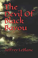 The Devil Of Black Bayou (Avalon Undead Series)