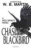メンズ ベスト Chasing the Blackbird: A Jack Wesley Novel