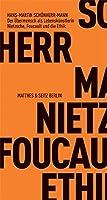 Der Uebermensch als Lebenskuenstlerin: Nietzsche, Foucault und die Ethik