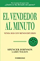 El vendedor al minuto/ The One Minute Sales Person