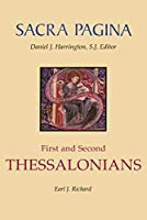 First and Second Thessalonians (Sacra Pagina)