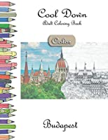 Cool Down [Color] - Adult Coloring Book: Budapest