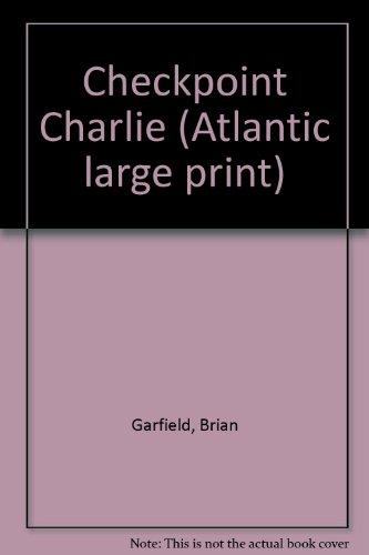 Checkpoint Charlie (Atlantic large print)