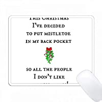 このクリスマスは私のポケットにミドリトーを入れて、人々が私のお尻にキスすることができるようにします PC Mouse Pad パソコン マウスパッド