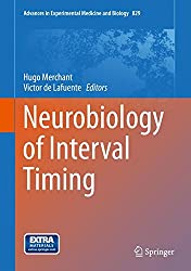 Neurobiology of Interval Timing (Advances in Experimental Medicine and Biology)