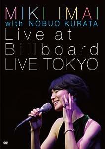MIKI IMAI with NOBUO KURATA Live at Billboard LIVE TOKYO [DVD]