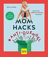 Mom Hacks #Anti-Quengel: Spielerische Ueberraschungen fuer ueberall