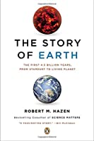 The Story of Earth: The First 4.5 Billion Years from Stardust to Living Planet [並行輸入品]