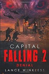 Capital Falling - Denial: Book 2 ペーパーバック