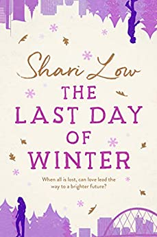 The Last Day of Winter by [Low, Shari]