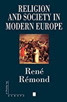 Religion and Society in Modern Europe (Making of Europe)