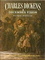 A December Vision: His Social Journalism