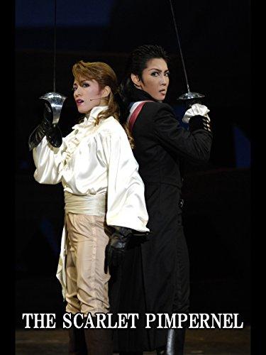 THE SCARLET PIMPERNEL('08年星組・東京・千秋楽) 星組 東京宝塚劇場