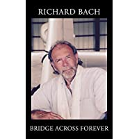 The Bridge accross forever (English Edition)
